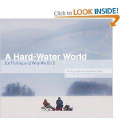 """Hard Water World: Ice Fishing and Why We Do It"" author Greg Breining"