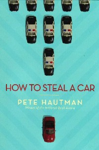 "Nathan Bergstedt Reviews ""How To Steal A Car"" by MN Author Pete Hautman"