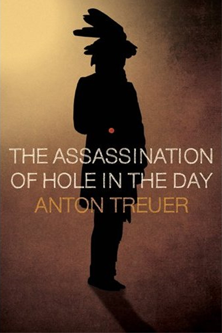 """Anton Treuer and  """"The Assassination of Hole In The Day:"""""""