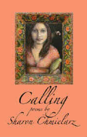 """Author Sharon Chmielarz on """"Calling"""" and """"The Sky is Great the Sky is Blue"""""""