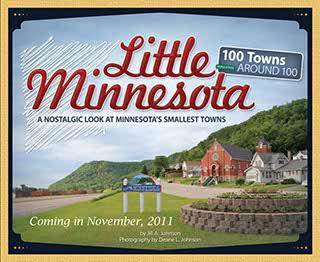 "Real Good Words: Jill Johnson and ""Little Minnesota:  A Nostalgic Look at Minnesota's Smallest Towns"""