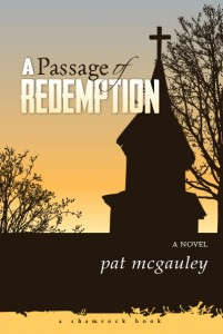 """Culturology: """"A Passage of Redemption"""" – Author Pat McGauley talks with Heidi Holtan and Scott Hall in a Real Good Words interview"""