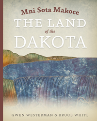 "Gwen Westerman on her new book, ""Mni Sota Mkoce: The Land of the Dakota"""