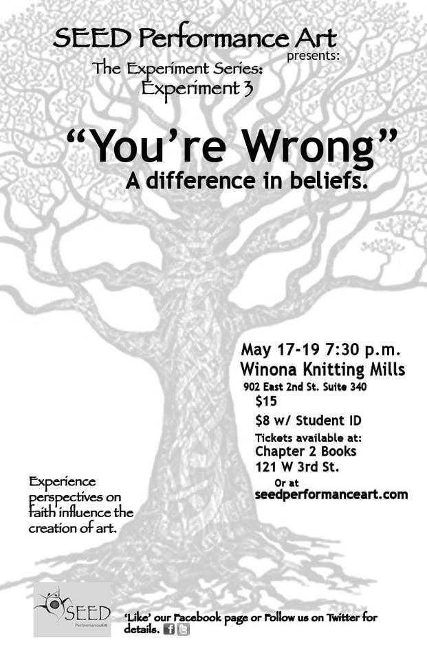 SEED Performance Art Presents: You're Wrong