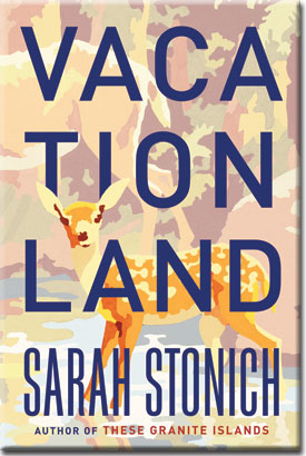 """Author Sarah Stonich talks about her wonderful new book, """"Vacationland"""""""
