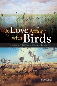 Sue Leaf on her new book about the father of Minnesota ornithology