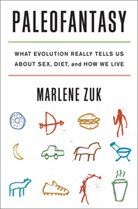 "Marlene Zuk on ""Paleofantasy,"" her new book about what evolution really tells us"