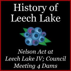 Nelson Act At Leech Lake IV