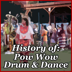 Pow Wow: General Information and Personal Experiences