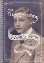 """The Thoughtbook of F. Scott Fitzgerald: A Secret Boyhood Diary"" edited by Dave Page"
