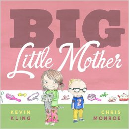 """""""Big Little Mother"""" by Kevin Kling and Chris Monroe"""