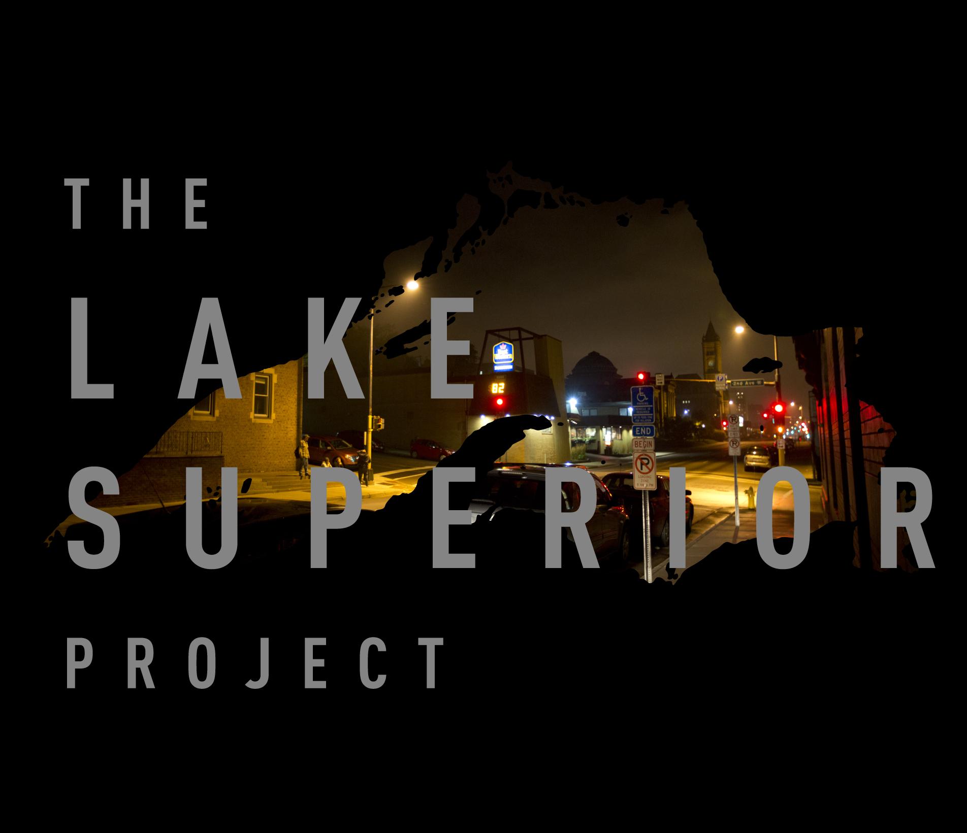 Trafficking & Lake Superior: Part 3