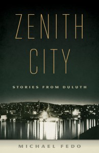 """Zenith City"" offers personal & historical take on the city of Duluth"