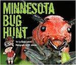 """Minnesota Bug Hunt"" by Bruce Giebink and photographer Bill Johnson"