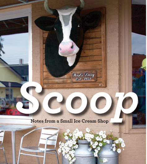 """""""Scoop: Notes from a Small Ice Cream Shop"""" by Jeff Miller"""