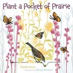 """Plant a Pocket of Prairie"" by Phyllis Root"