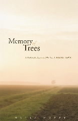 """""""Memory of Trees: A Daughter's Story of a Family Farm"""" by Gayla Marty"""