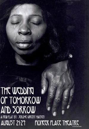 The Wedding of Tomorrow and Sorrow