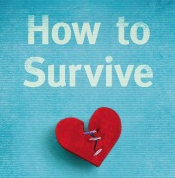 """How to Survive: The Extraordinary Resilience of Ordinary People"" by Andy Steiner"
