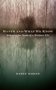 """Karen Babine on her new book of essays, """"Water and What We Know"""""""