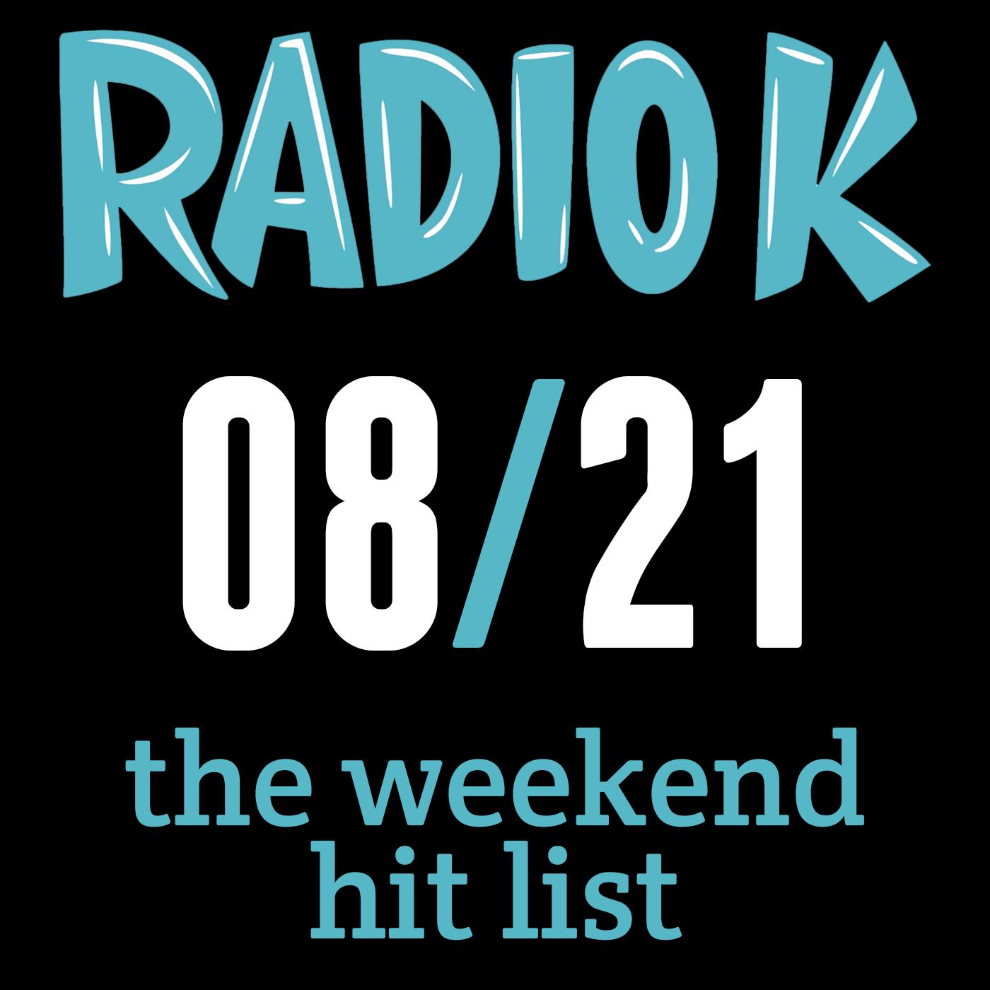 Weekend Hit List – 08/21/2015