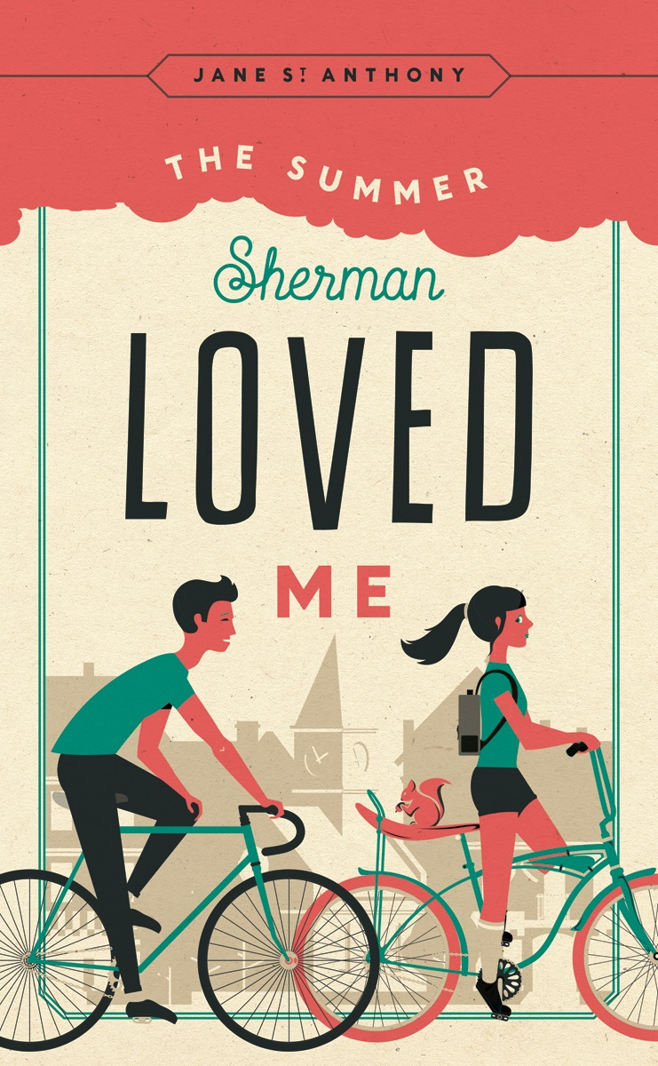 """""""The Summer Sherman Loved Me"""" by Jane St. Anthony"""