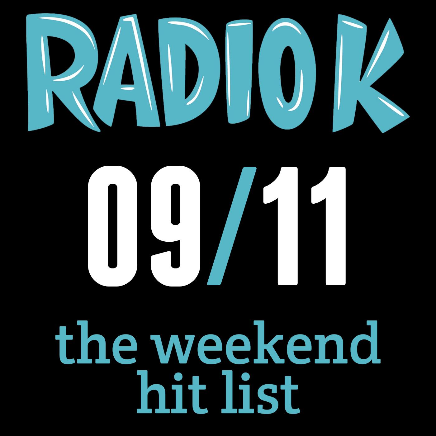 Weekend Hit List – 09/11/2015