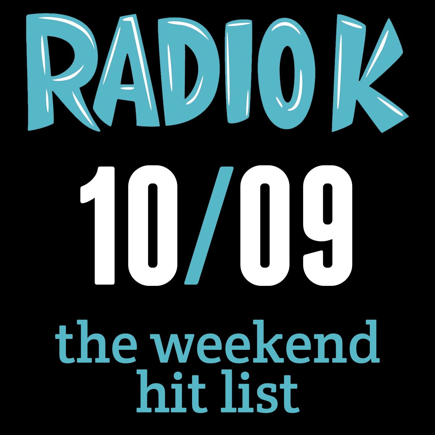 Weekend Hit List – 10/09/2015