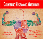 """Culture Clique Presents """"Countering Hegemonic Masculinity"""" Discussion"""