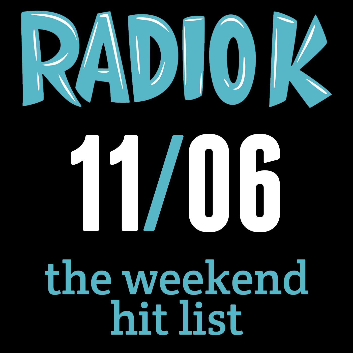 Weekend Hit List – 11/06/2015