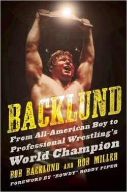 MN Native and Former Pro Wrestling Champion Bob Backlund Talks About His New Book