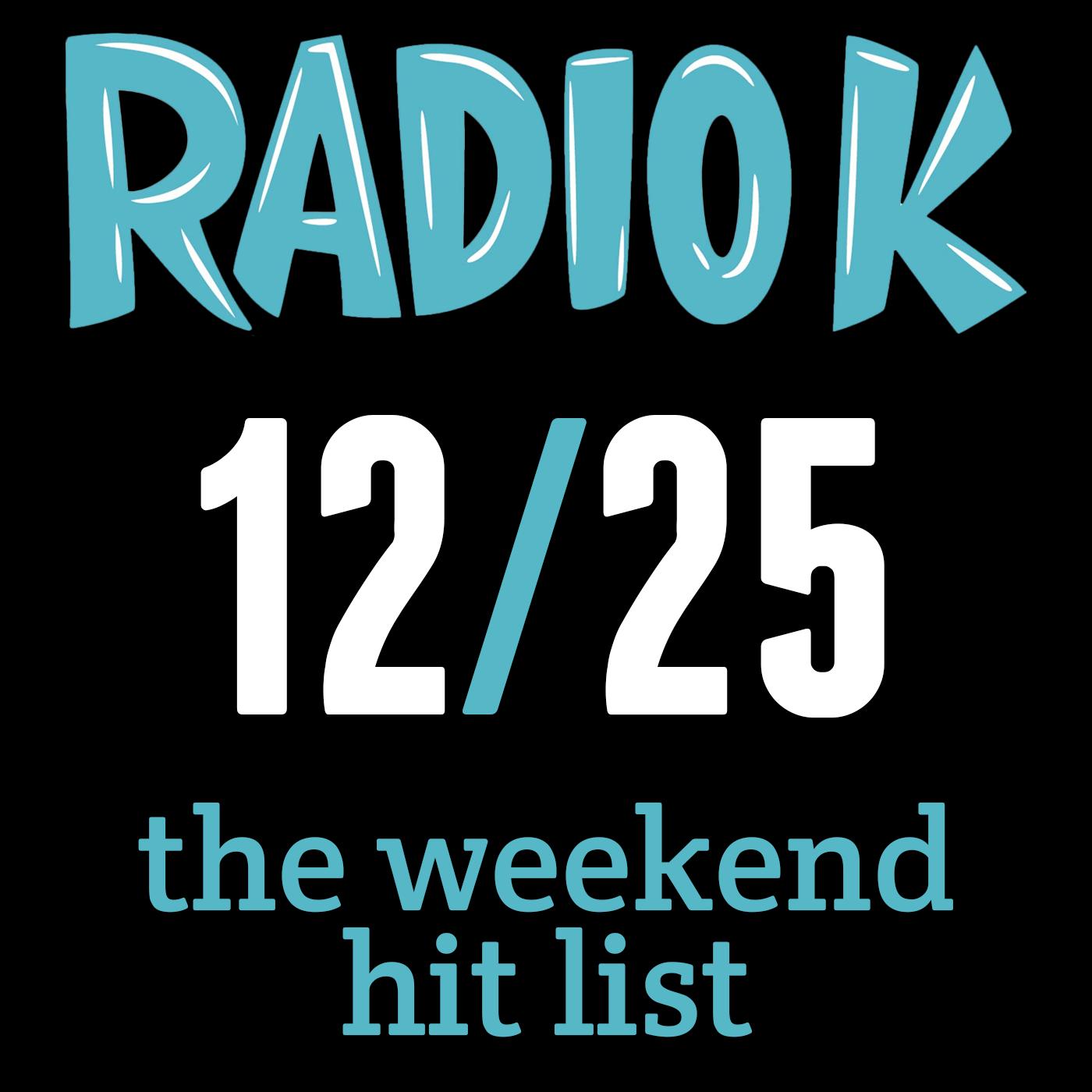 Weekend Hit List – 12/25/2015