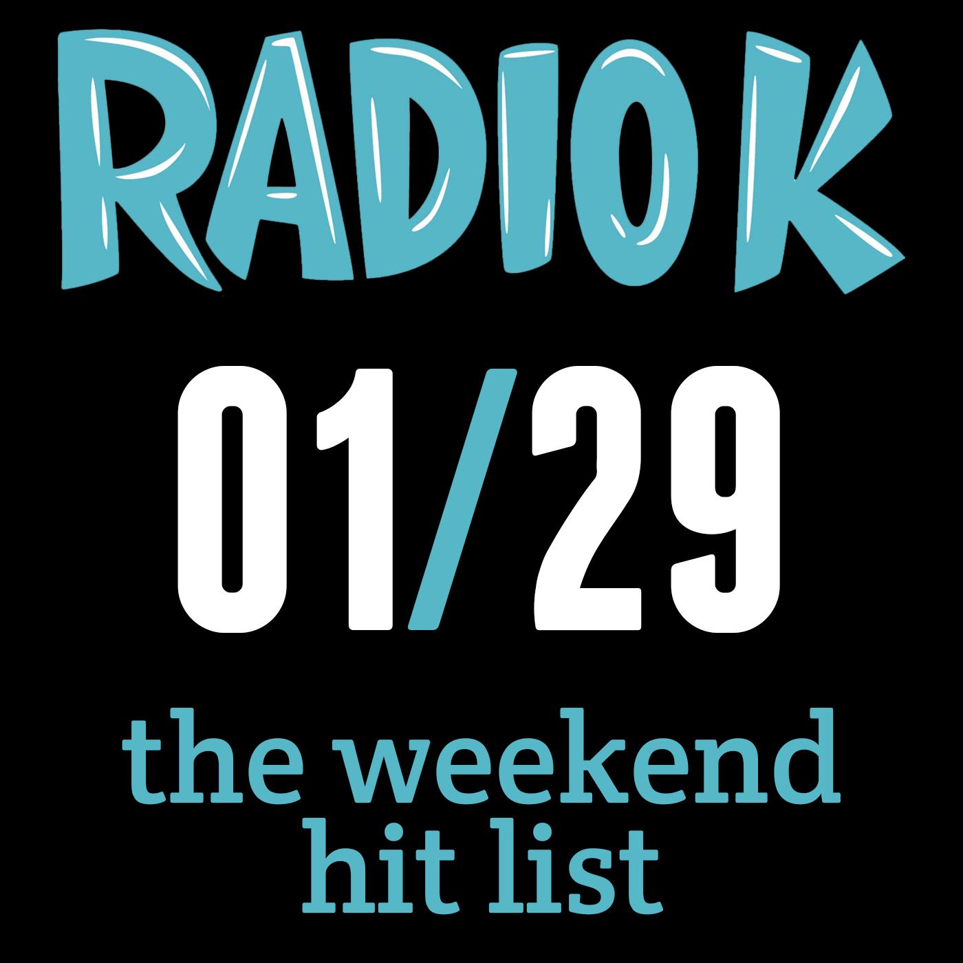 Weekend Hit List – 1/29/2015