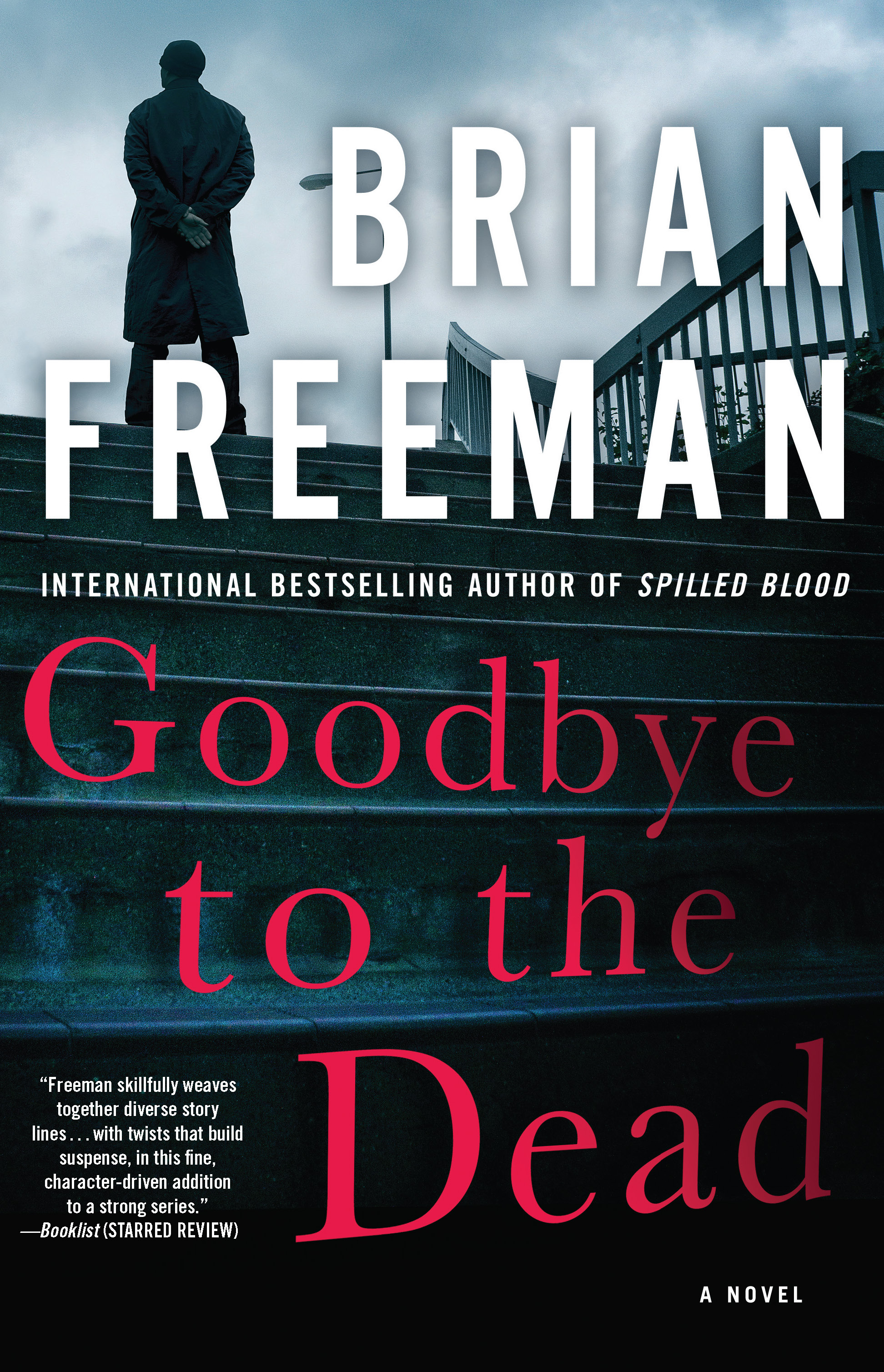 """""""Goodbye to the Dead"""" by Brian Freeman"""