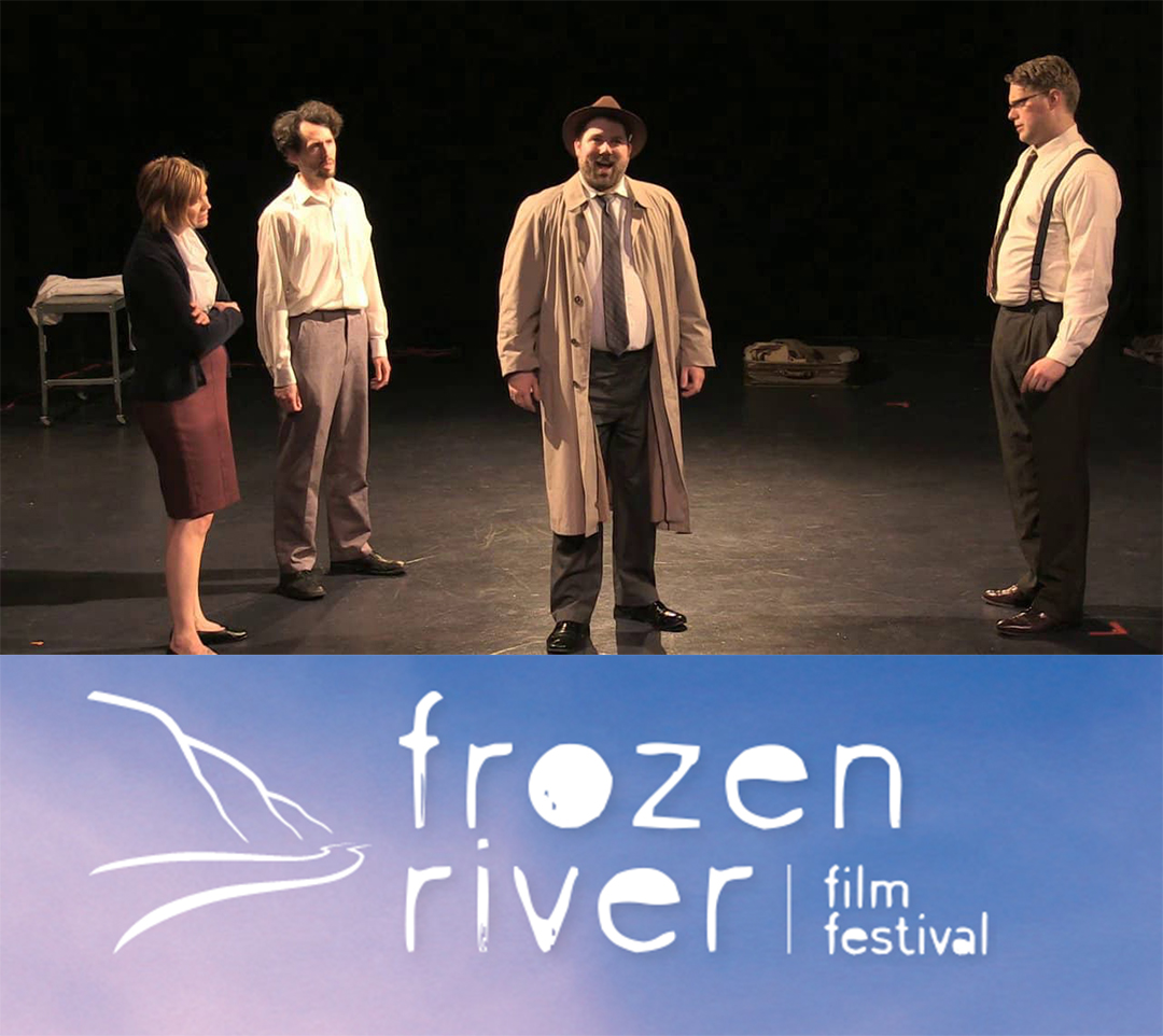 My Life is All But Over and Frozen River Film Festival