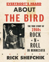 Author Rick Shefchik on 1960s rock 'n' roll in Minnesota