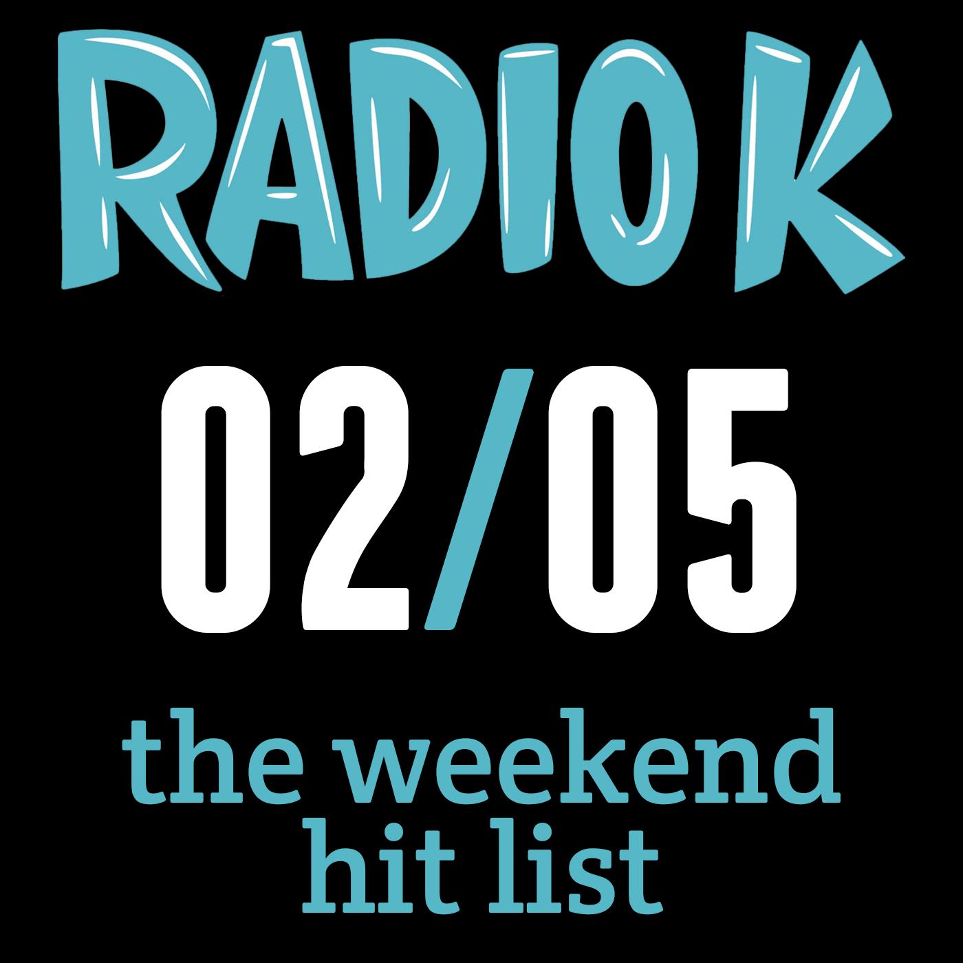 Weekend Hit List – 02/05/2016
