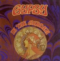 Looking Back At Gypsy's In the Garden Release