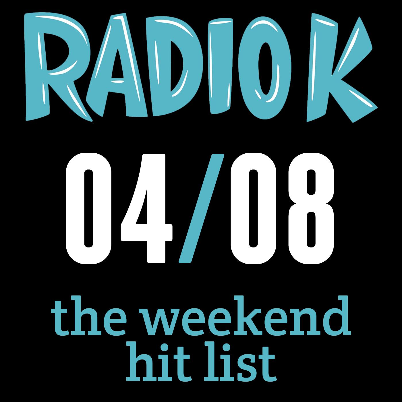 Weekend Hit List – 04/08/2016