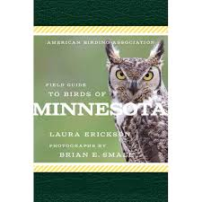 """""""ABA Field Guide to Birds of Minnesota"""" by Laura Erickson"""