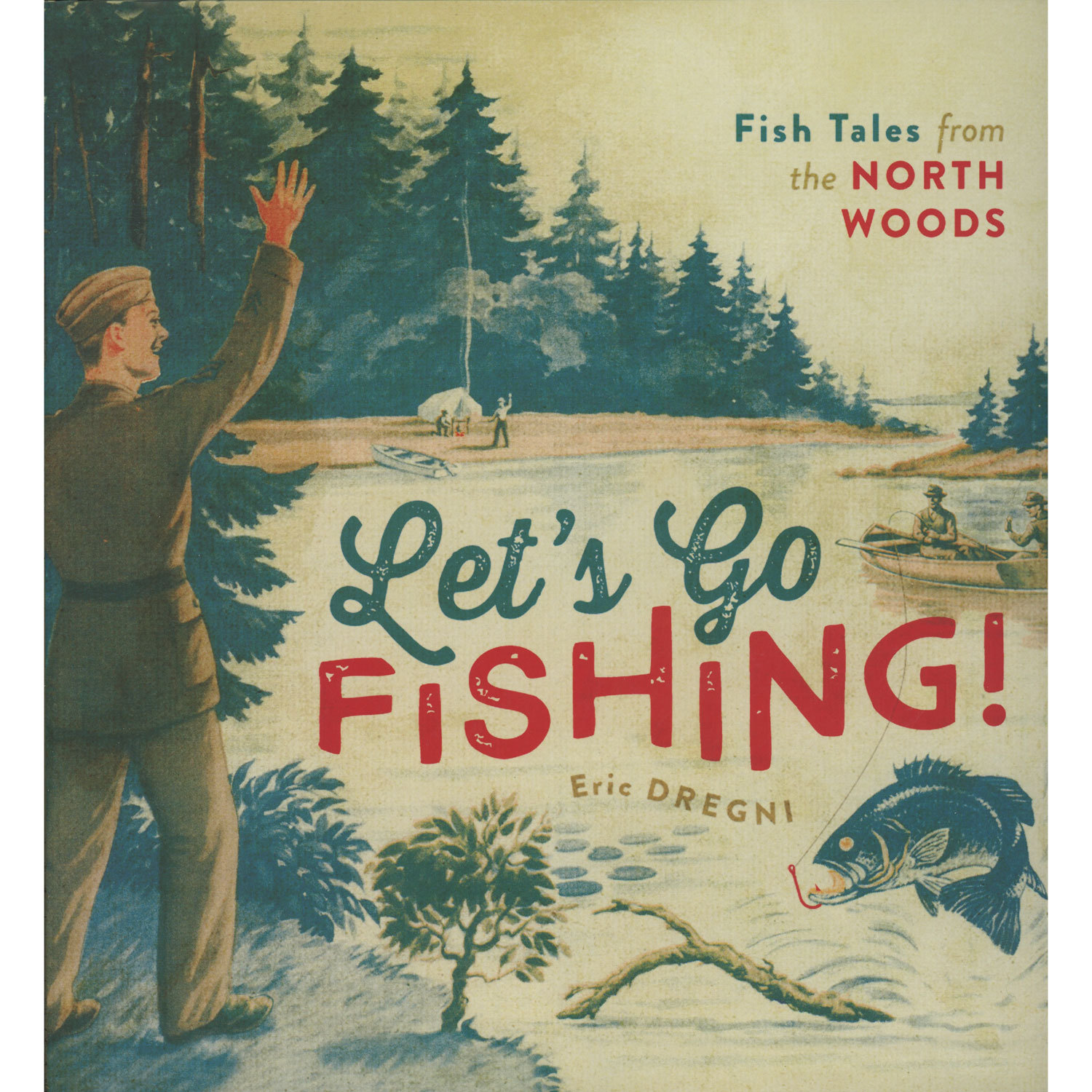 "MN Reads: ""Let's Go Fishing "" by Eric Dregni (8/24/17)"