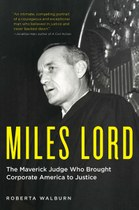 Roberta Walburn on her new biography of crusading federal judge Miles Lord