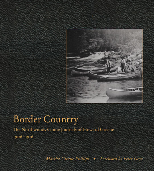 """Border Country"" tells stories of early 20th century canoeing adventures"