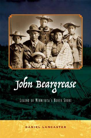John Beargrease: Legend of the North Shore