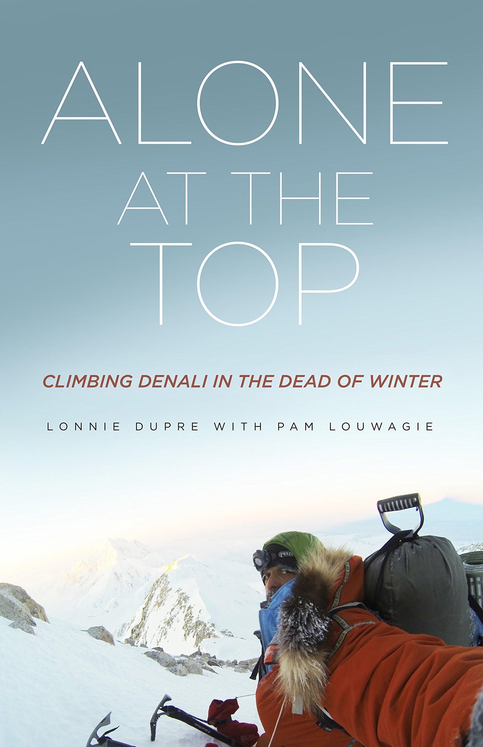 Adventurer Lonnie Dupre on his most recent book