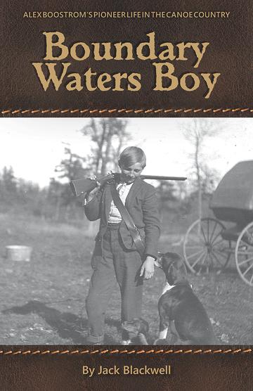 "Author Jack Blackwell on ""Boundary Waters Boy"""