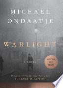 "Superior Reviews – Michael Ondaatje's ""Warlight"""