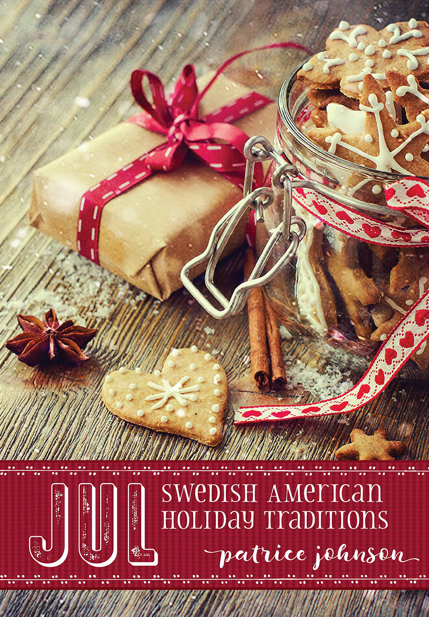 "MN Reads: ""Jul: Swedish American Holiday Traditions"" by Patrice Johnson"