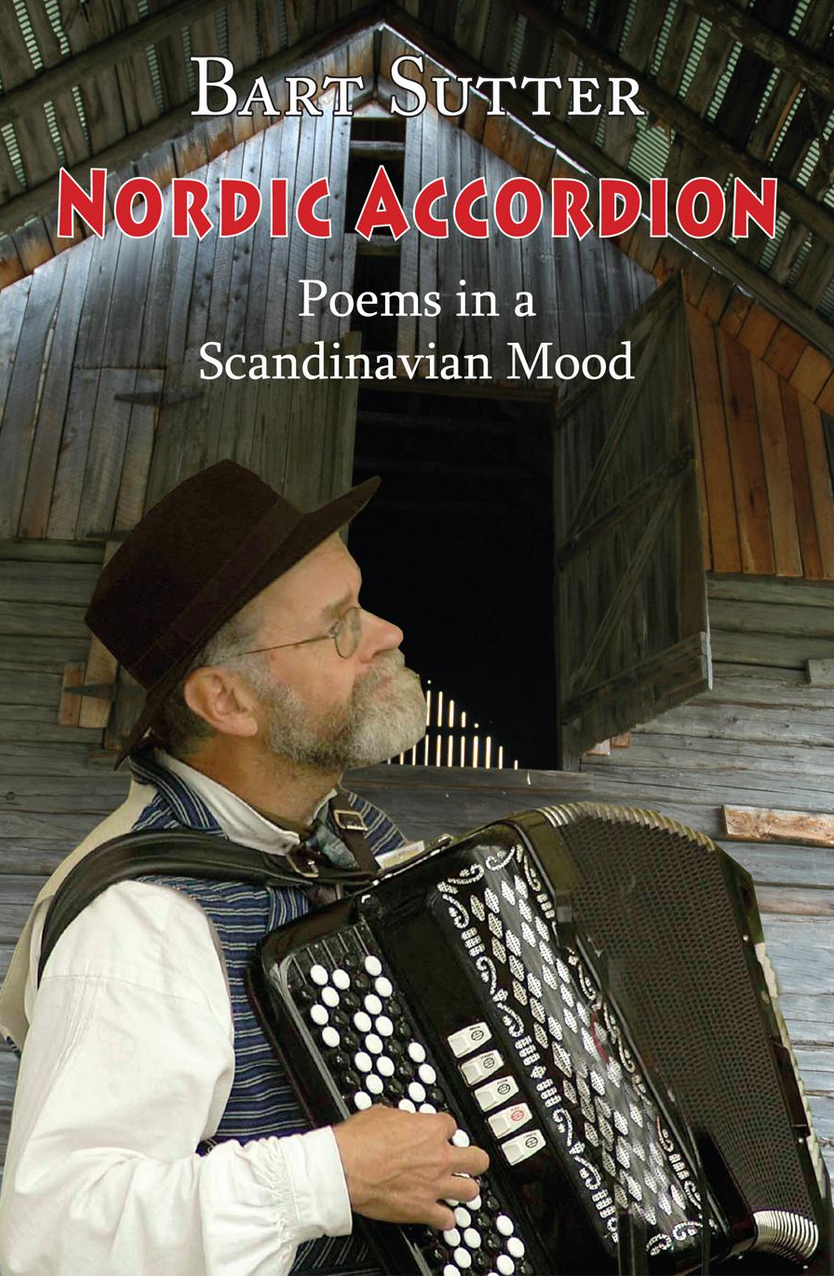 """MN Reads: """"Nordic Accordion: Poems in a Scandinavian Mood"""" by Barton Sutter"""