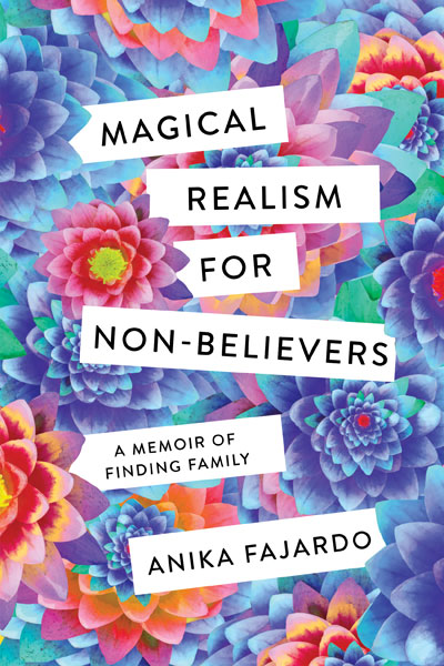 "MN Reads: ""Magical Realism for Non-Believers"" by Anika Fajardo"